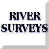 River Surveys